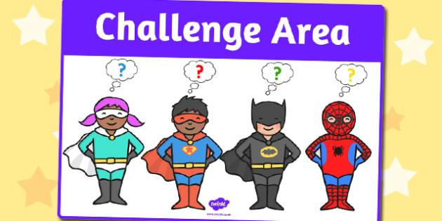 Challenge Area Sign - challenge, area, display sign, display