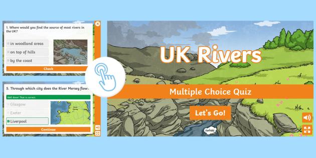 Uk Rivers Multiple Choice Quiz Teacher Made
