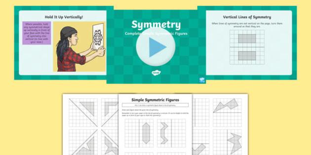 Complete Simple Symmetric Figure  Resource Pack