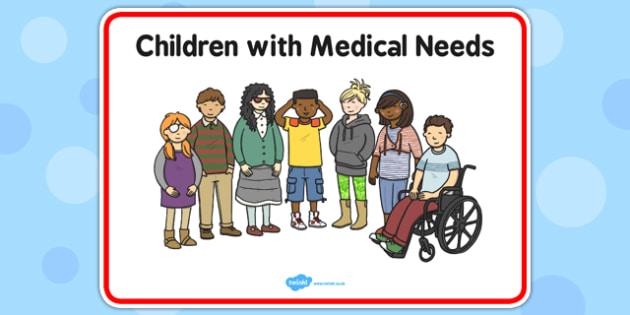 Children With Medical Needs Sign - children, medical, needs