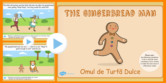 The Gingerbread Man Story PowerPoint Romanian Translation - Story