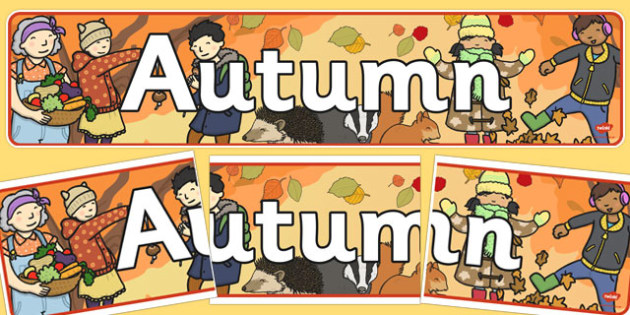 Autumn Display Banner - Display banner, Autumn, seasons,  A4, display, autumn pictures, autumn display, leaves, acorn, conker, atumn
