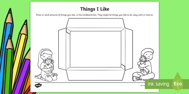 Things I Like About You: EYFS Things I Like Worksheet / Worksheet