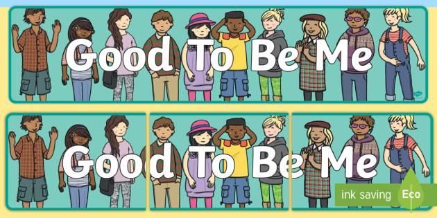 Good To Be Me Display Banner - display, banner, me, myself