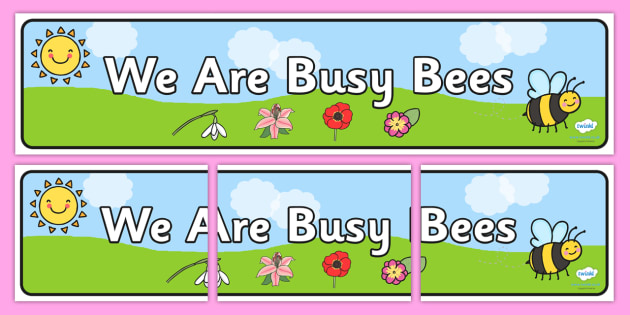 We Are Busy Bees Display Banner - we are busy bees, display banner, banner, display, banner for display, display header, header for display, display header