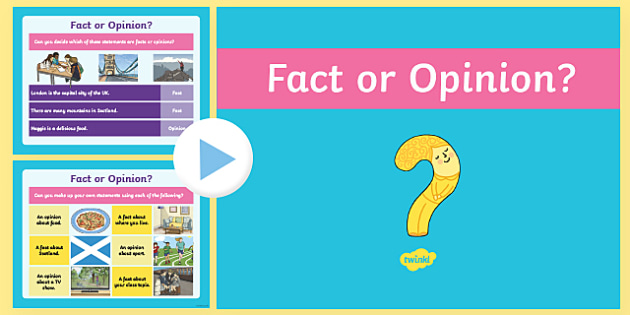 CfE First Level Literacy and English Fact or Opinion PowerPoint-Scottish