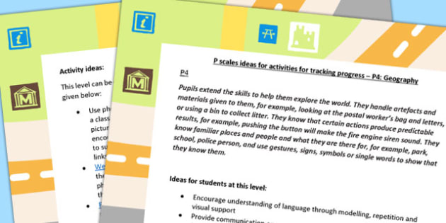 P Scales Ideas for Activities for Tracking Progress P4 Geography