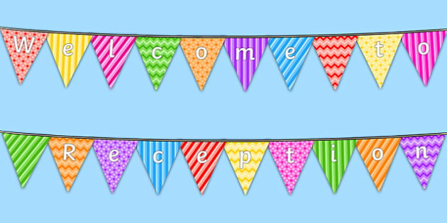 Image result for welcoming to Reception bunting