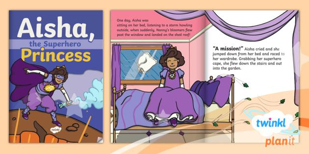 Aisha, the Superhero Princess eBook (teacher made)