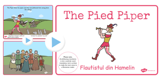 Pied Piper Story PowerPoint EAL Romanian Translation - romanian
