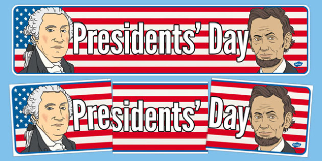 Presidents' Day Display Banner - usa, presidents day, celebration, federal, display banner
