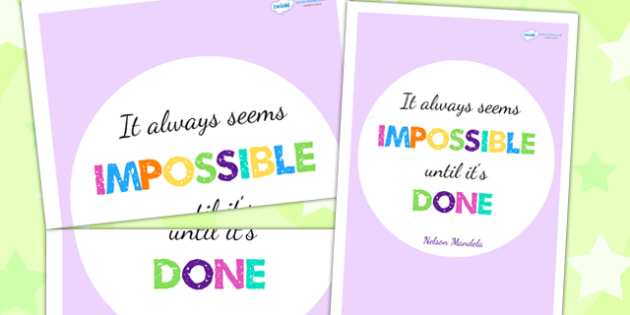 It Always Seems Imposible Until Its Done Motivational Poster