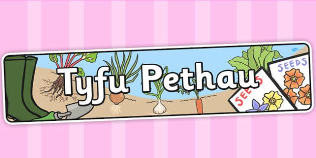 Baner 'Tyfu Pethau' - tyfu pethau, header, tyfu pethau, plannu