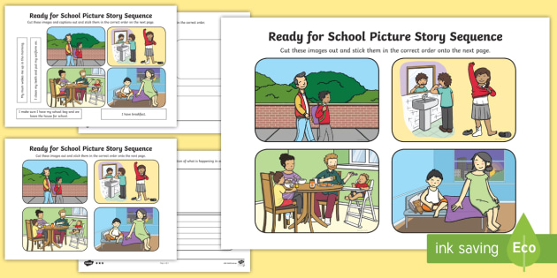 Ready For School Picture Story Sequence Differentiated Worksheets Sen