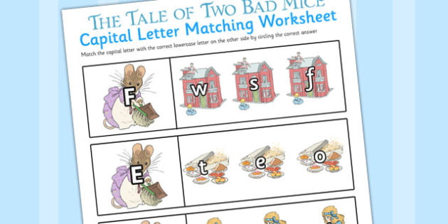 The Tale of Two Bad Mice Themed Capital Letter Matching Worksheet