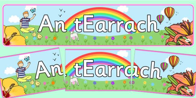 An tEarrach Display Banner Gaeilge - spring, irish, display banner, display, Gaeilge