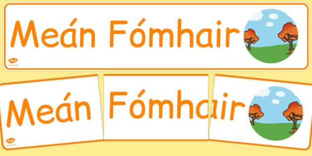 Meán Fómhair Display Banner Gaeilge - gaeilge, year, months of the year, september