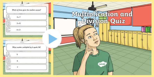 Multiplication and Division PowerPoint Quiz - multiply, divide