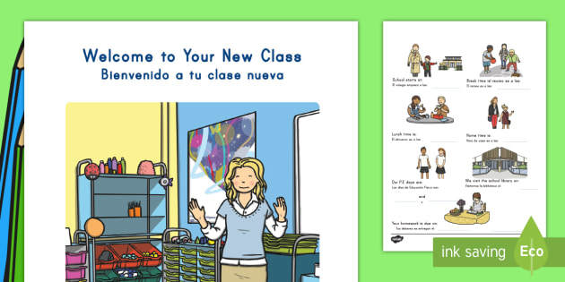 Welcome to Your New Class English/Spanish - Welcome to Your