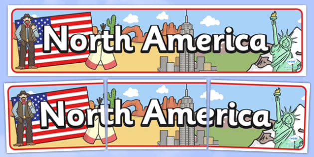 North America Display Banner - North America, display, banner, sign, poster, United States, America, North, New York