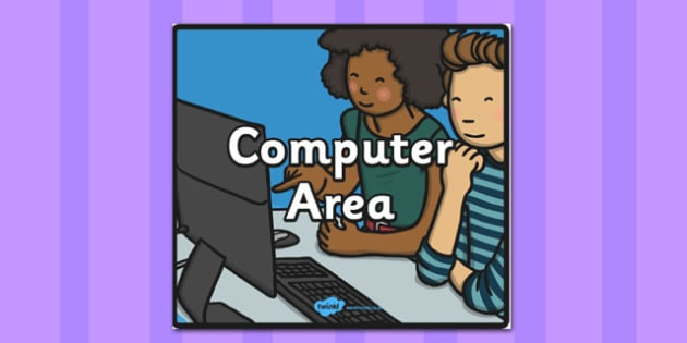 Computer Area Sign - sign, display sign, area display sign, area sign, computer area, computer display, computer sign, computer display sign, area, classroom areas, school areas, classroom area signs, topic signs, topic area signs