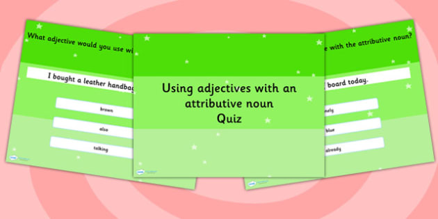 Using an Adjective with Attributive Nouns Grammar PowerPoint Quiz