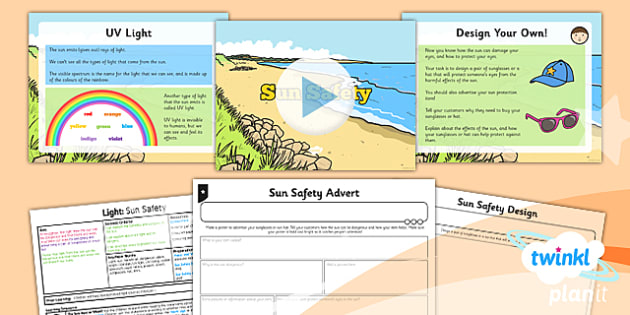 Science: Light: Sun Safety Year 3 Lesson Pack 4