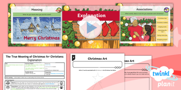 RE: The True Meaning of Christmas for Christians: Explanation Year 5 Lesson Pack 1