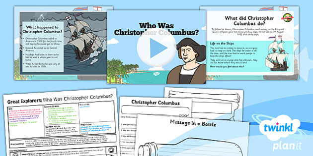 History: Great Explorers: Who Was Christopher Columbus KS1 Lesson Pack 3