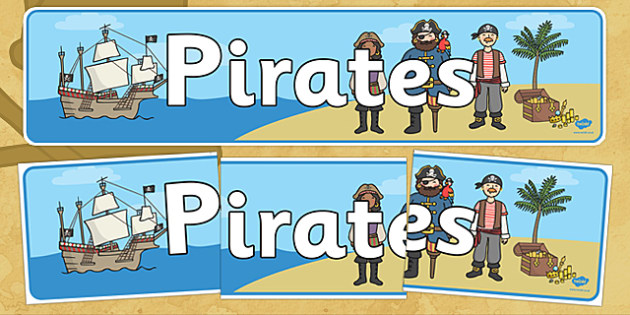 Pirates Display Banner - Pirate, Pirates, Topic, Display, Posters, Freize, pirate, pirates, treasure, ship, jolly roger, ship, island, ocean