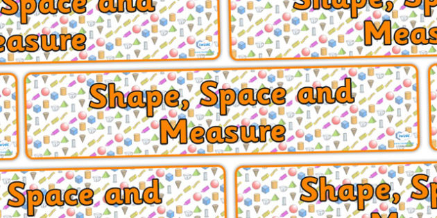 Shape Space and Measure Display Banner - shape space and measure, shape space and measure banner, maths display banner, maths banner, ks2 maths display
