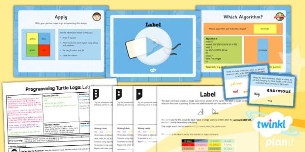 Computing: Programming Turtle Logo: Year 4 Label Lesson Pack 5
