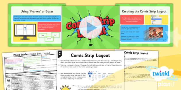 Computing: Photo Stories: Comic Strip Layout Year 4 Lesson Pack 1