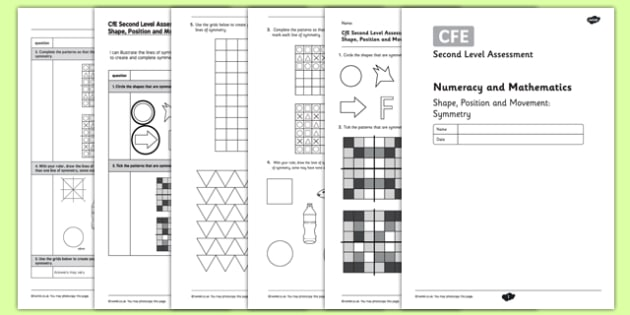 Second Level Assessment Numeracy and Mathematics - Shape, Position and Movement Symmetry - CfE, assessment, shape, symmetry