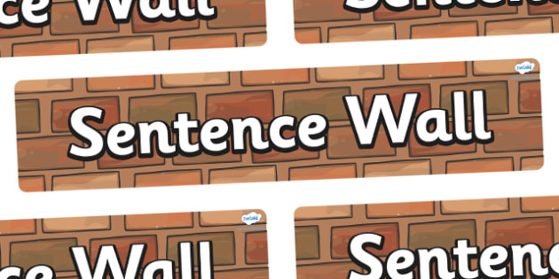 Sentence Wall Display Banner - Word Wall, words, keywords, banner, poster, wow words, VCOP, adjectives, nouns, display words