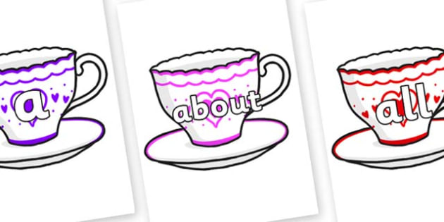 100 High Frequency Words on Cups and Saucers - High frequency words, hfw, DfES Letters and Sounds, Letters and Sounds, display words