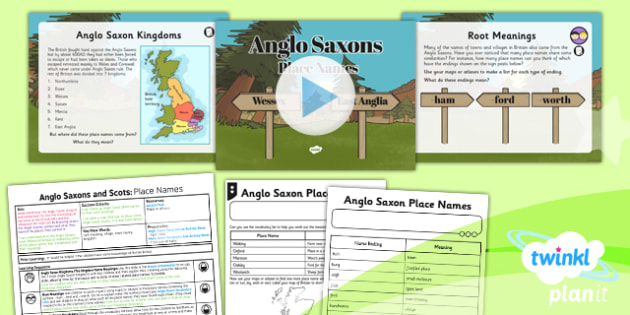 History: Anglo Saxons and Scots: Place Names LSK2 Lesson Pack 2