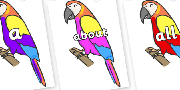 100 High Frequency Words on Macaws - High frequency words, hfw, DfES Letters and Sounds, Letters and Sounds, display words