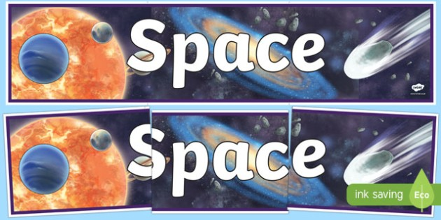 Space Display Banner Detailed Images - space, space display