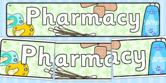 Pharmacy Role Play Display Banner - banners, displays, medicine