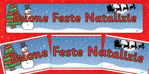 Christmas Display Banner (Italian) - Christmas, xmas, Italian, Italy, display banner, Santa, Father Christmas, tree, advent, nativity, santa, father christmas, Jesus, tree, stocking, present, activity, cracker, angel, snowman, advent , bauble