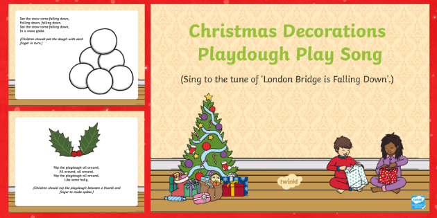 Christmas Decorations Playdough Play Song PowerPoint - EYFS, Early Years, Christmas, winter, Playdough Play,Dough Disco, finger gym, fine motor skills, Phy