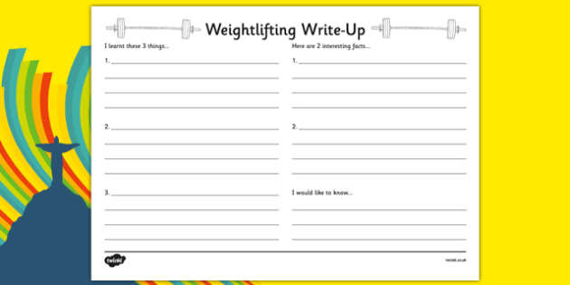 The Olympics Weightlifting Write Up Activity Sheet - the olympics, rio olympics, 2016 olympics, rio 2016, weightlifting, write up, activity, worksheet
