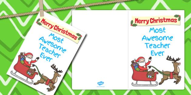 Most Awesome Teacher Ever Christmas Card - christmas, card, cards