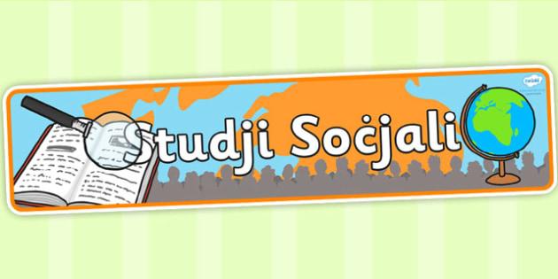 Maltese Social Studies Display Banner - maltese social studies, maltese social studies display banner, maltese social studies banner, social studies