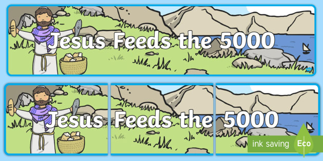 Jesus Feeds the 5000 Bible Story Display Banner - banners, poster