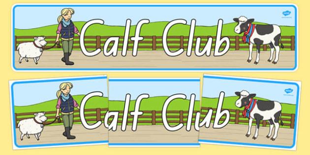 Calf Club Display Banner