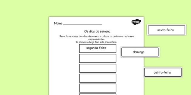 Os dias da semana Cut and Stick Worksheet Portuguese - portuguese, days, week, cut, stick