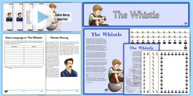 Scots Poetry Resource Pack 'The Whistle' by Charles Murray - cfe, scots, poetry, charles murray, the whistle, poem, resource pack