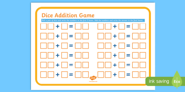 Dice Addition Game Sheet - adding, add, maths, numeracy, game, Addition, dice, mental strategies, game, numeracy, numbers, addition, number game